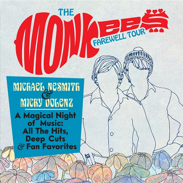 Enter to win: The Monkees Farewell Tour