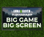 Anna & Raven P.C. Richard & Son Big Game Big Screen