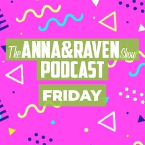 The Anna & Raven Show: Never Too Many Tacos