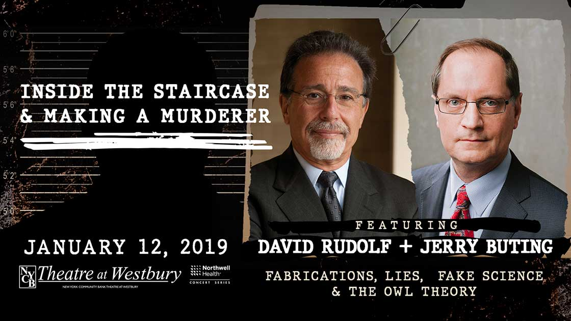 """Talking With David Rudolf & Jerry Buting About their Interactive Q&A """"Inside the Staircase & Making A Murderer"""""""