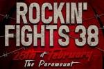 Rockin' Fights 38