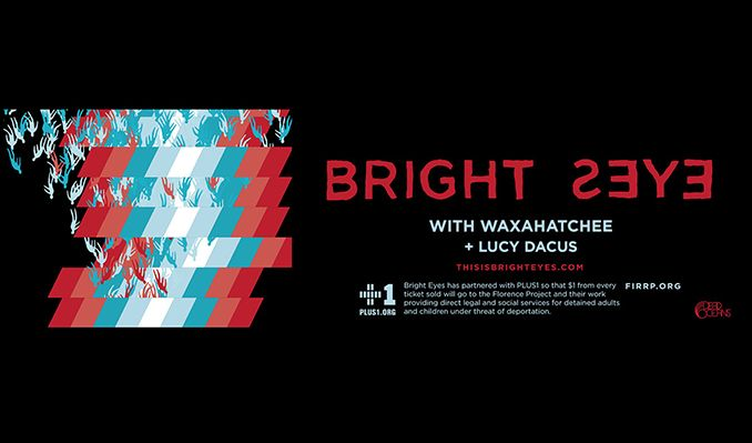 Bright Eyes with Waxahatchee and Lucy Dacus