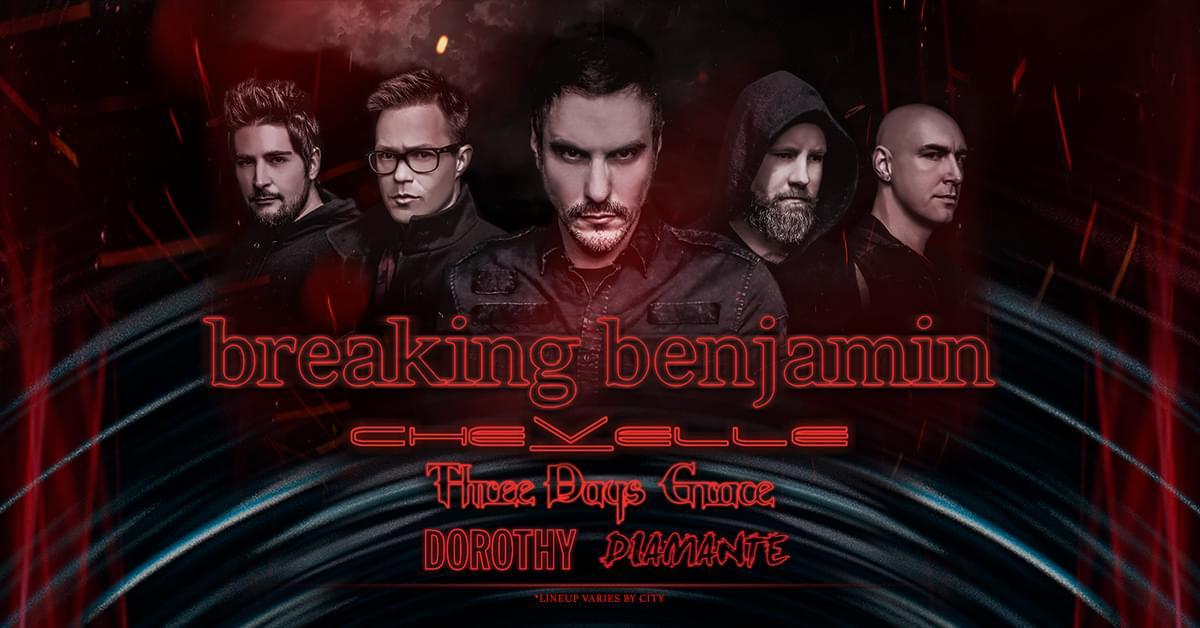 Breaking Benjamin w. Chevelle, Three Days Grace, & Dorothy