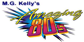 The Amazing '80s with M.G. Kelly