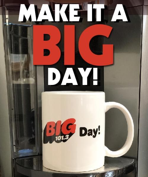 Make It A Big Day with a BIG 101.3 Coffee Mug!