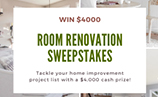 $4,000 Room Renovation Sweepstakes – Win $4,000 Cash To Tackle Those Home Improvement Projects You've Been Putting Off For Years!