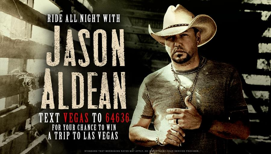 Text for a chance to win a trip to Las Vegas with Jason Aldean!