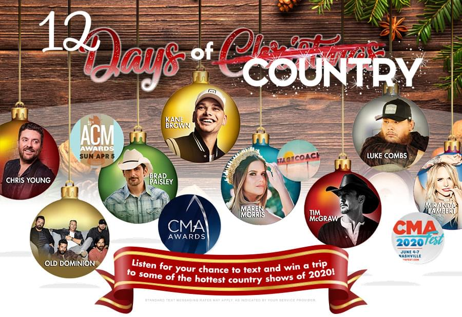 Listen for your chance to win a trip to some of the hottest country shows of 2020!