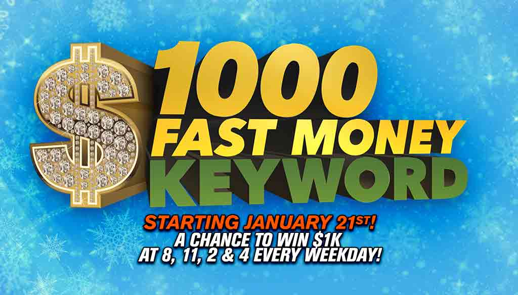 $1000 Fast Money Keyword!