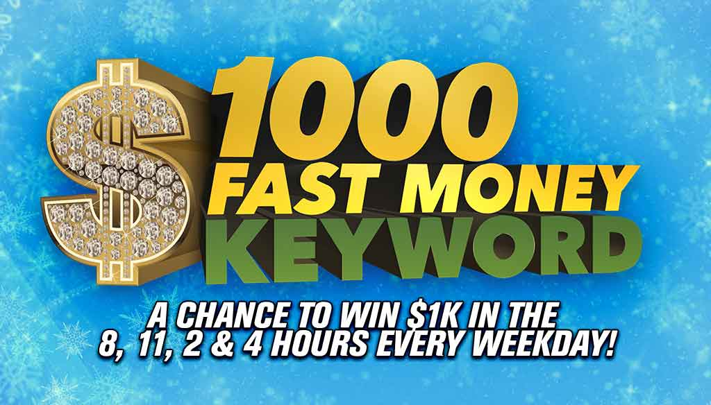 $1000 Fast Money Keyword!