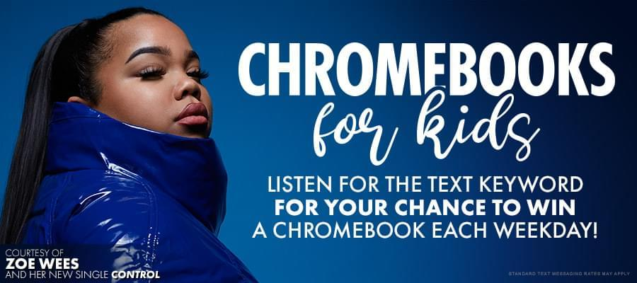 Text for a chance to win a Chromebook courtesy of Zoe Wees!