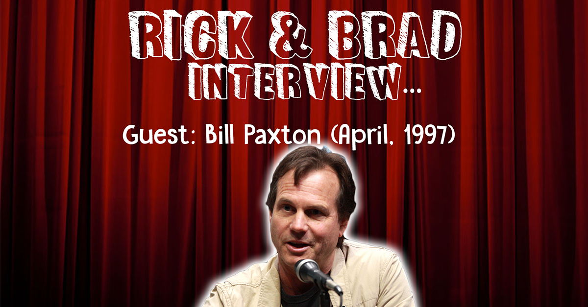 April, 1997 Bill Paxton In-Studio Interview [Archive]