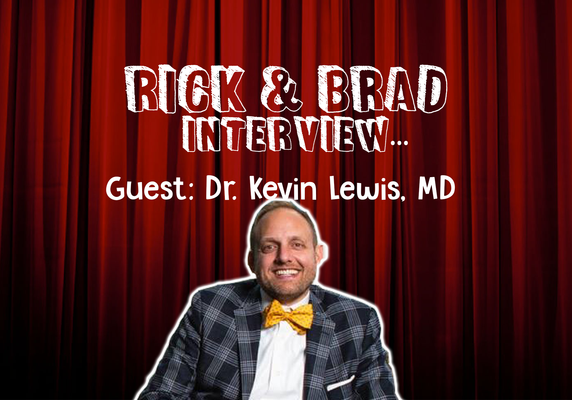 [PODCAST] Taking Calls with Dr. Kevin Lewis