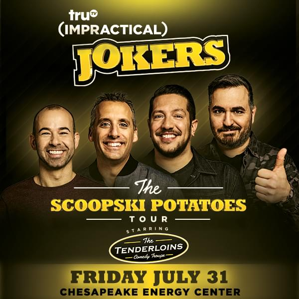 "Impractical Jokers ""The Scoopski Potatoes Tour"" 