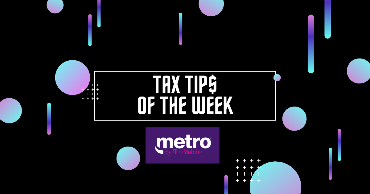 Tax Tips of the Week!