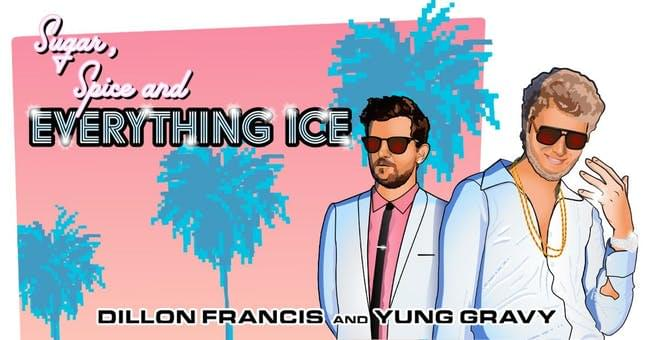 DILLON FRANCIS/YUNG GRAVY HAS BEEN RESCHEDULED FOR NOV 4TH…
