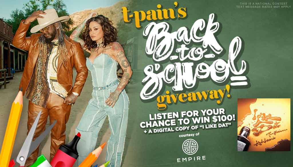 TPain Back to School Giveaway