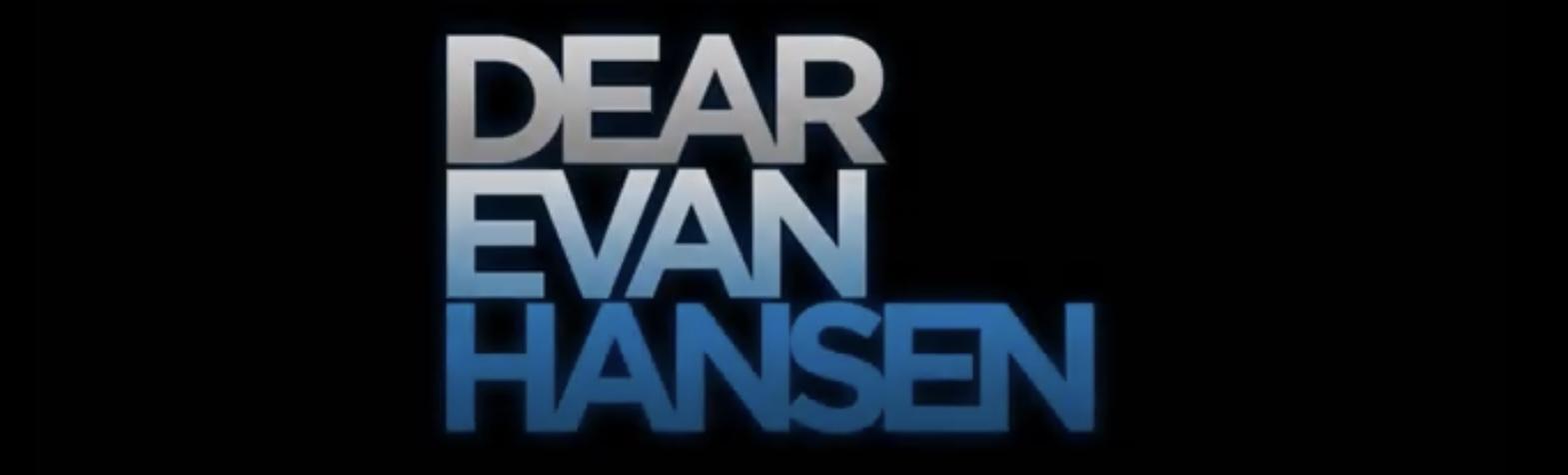"New in Theaters: ""Dear Evan Hansen"""