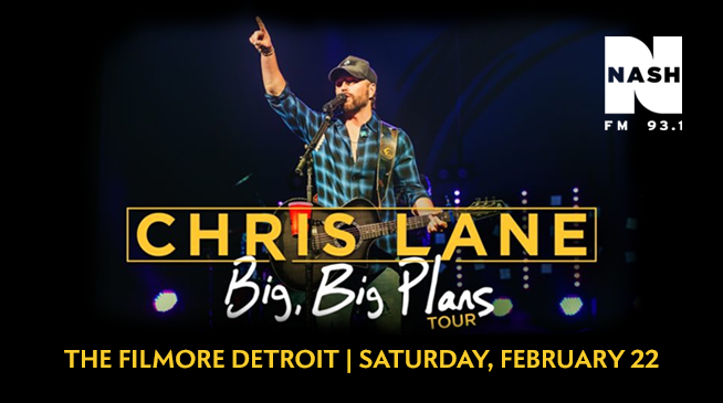 Chris Lane's Big, Big Plans Tour- February 22