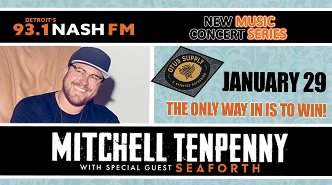 NASH New Music Concert Series ~ Mitchell Tenpenny & Seaforth ~ January 29, 2020