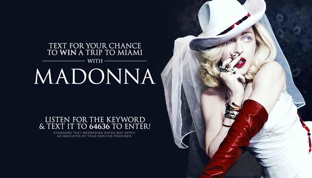 Win a Madonna Flyaway to Miami Beach