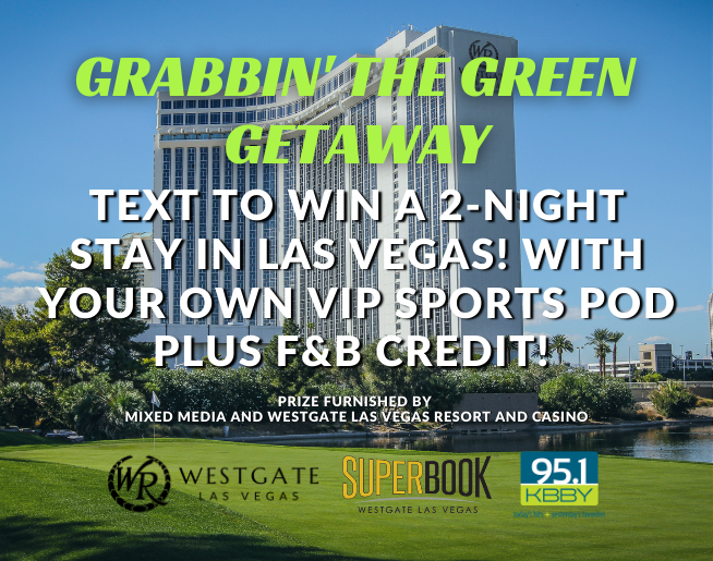"""95.1 KBBY's """"Grabbin' The Green Getaway"""" Contest Official Rules"""