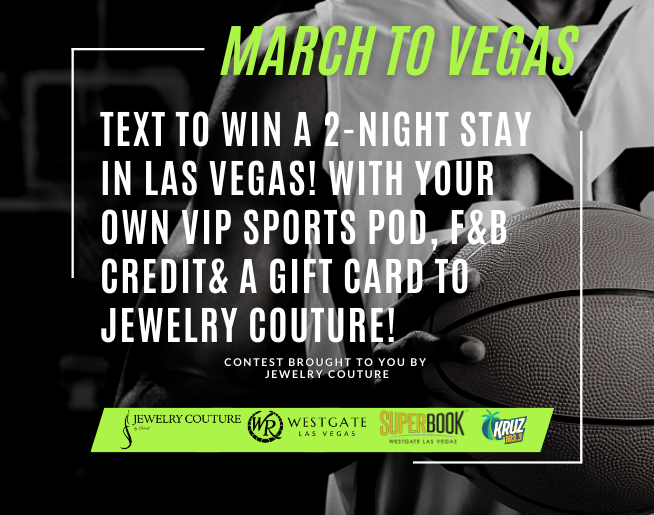"""KRUZ 103.3's """"March to Vegas"""" Contest Official Rules"""