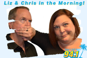 Liz & Chris in the Morning!