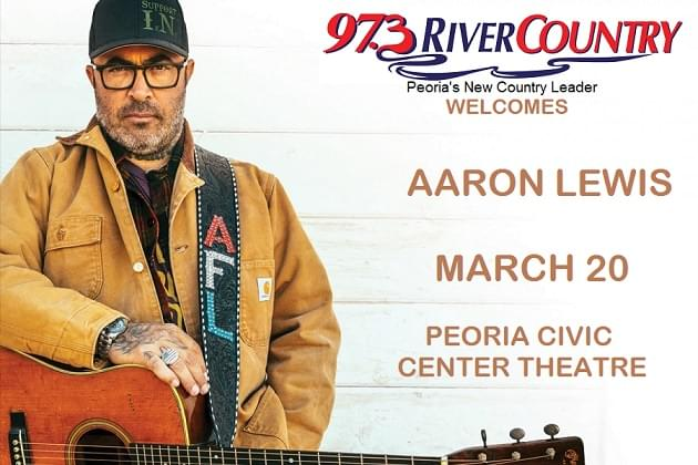 "973 River Country Welcomes Aaron Lewis ""State I'm In"" Tour to Peoria Civic Center Theater"