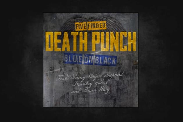 """Five Finger Death Punch Collaborate With Brian May And Brantley Gilbert On Cover Of """"Blue On Black"""" For Charity"""