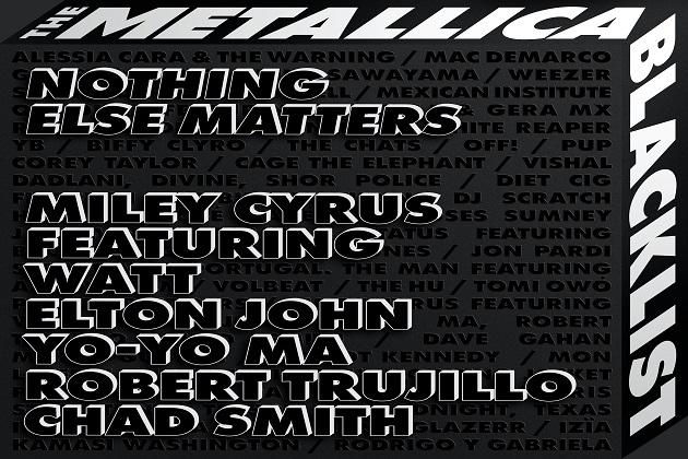 Miley Cyrus, Watt, Elton John, Yo-Yo-Ma, Chad Smith, Robert Trujillo Join Forces For Cover Of 'Nothing Else Matters'
