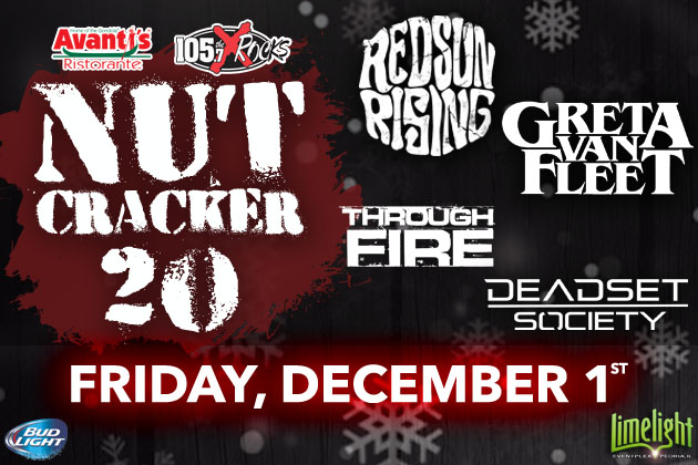 Tickets For The Avanti's Nutcracker 20 With Red Sun Rising And Greta Van Fleet Are On Sale Now!