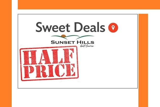 Golf At Half Price! Sweet Deal This Friday at 9am!