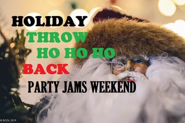 Holiday Throw Ho Ho Ho Back Party Jamz Weekend!