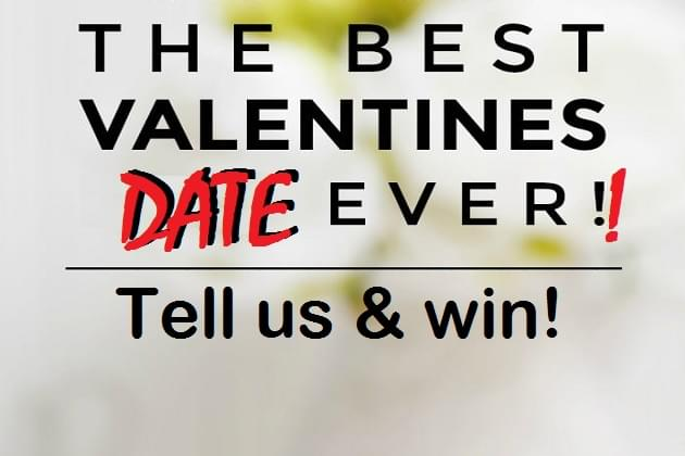 Win Best Valentines Date Ever, All This Week!