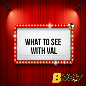 What To See With Val: Movies 2021