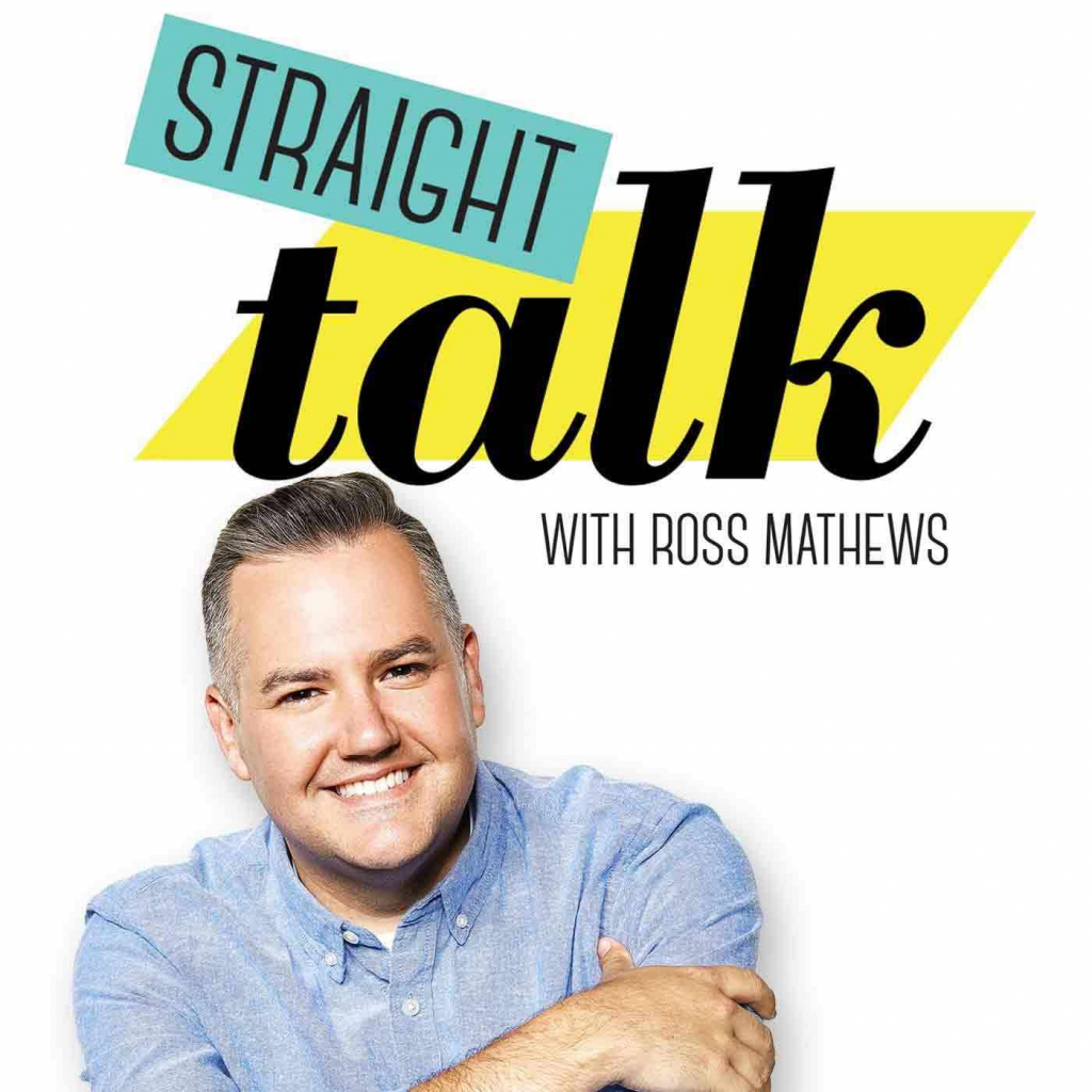 Straight Talk Featuring Ross Mathews as the go-to guy for anyone who needs a BFF to give them guidance, direction or a good ole' slap in the face, Straight Talk (Advice & LOL's from the Gay Best Friend You Wish You Had and Know You Need) might be the most interactive podcast ever.