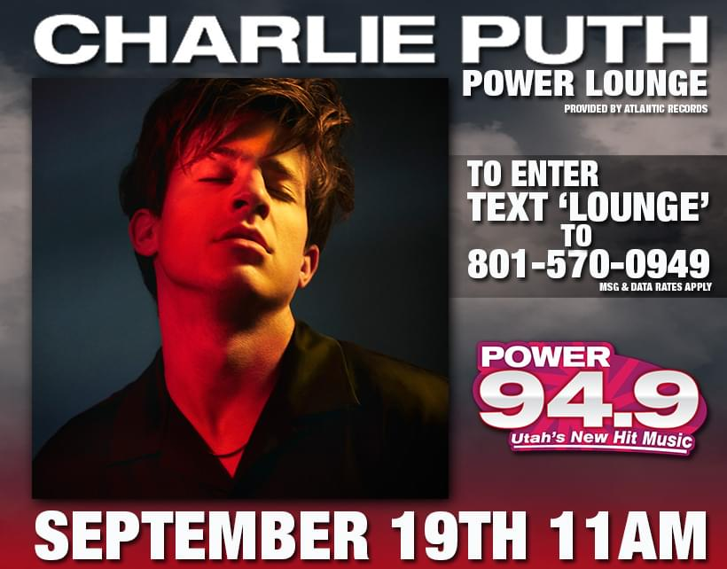 Win Your Way into the POWER 94.9 Lounge with Charlie Puth at 11AM on Wednesday September 19th