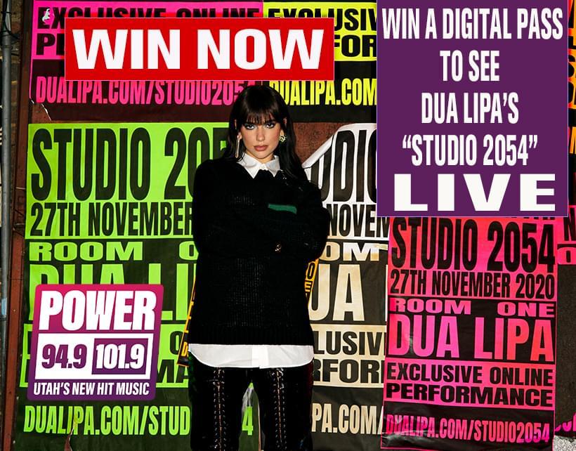 "Win a Digital Pass to see Dua Lipa's ""Studio 2054"" live stream performance via LIVENow on Friday November 27th at 8PM M/T"