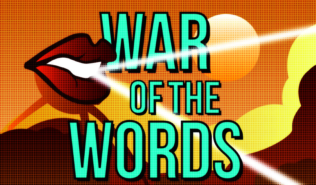 War Of The Words!