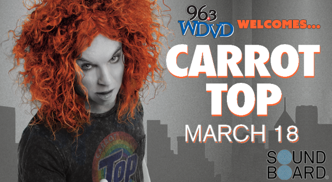 Carrot Top ~ Wednesday, March 18, 2020