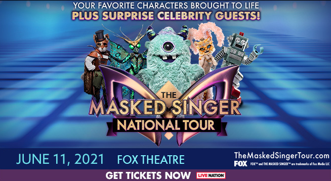 The Masked Singer National Tour – RESCHEDULED to June 11, 2021