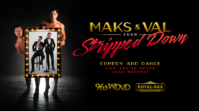 MAKS & VAL ~ STRIPPED DOWN | AUGUST 6, 2021