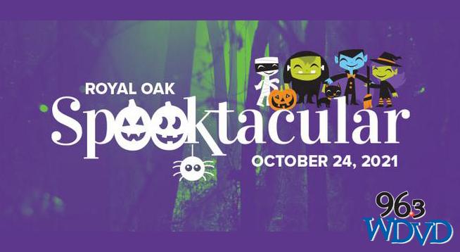 ROYAL OAK SPOOKTACULAR   OCTOBER 24, 2021