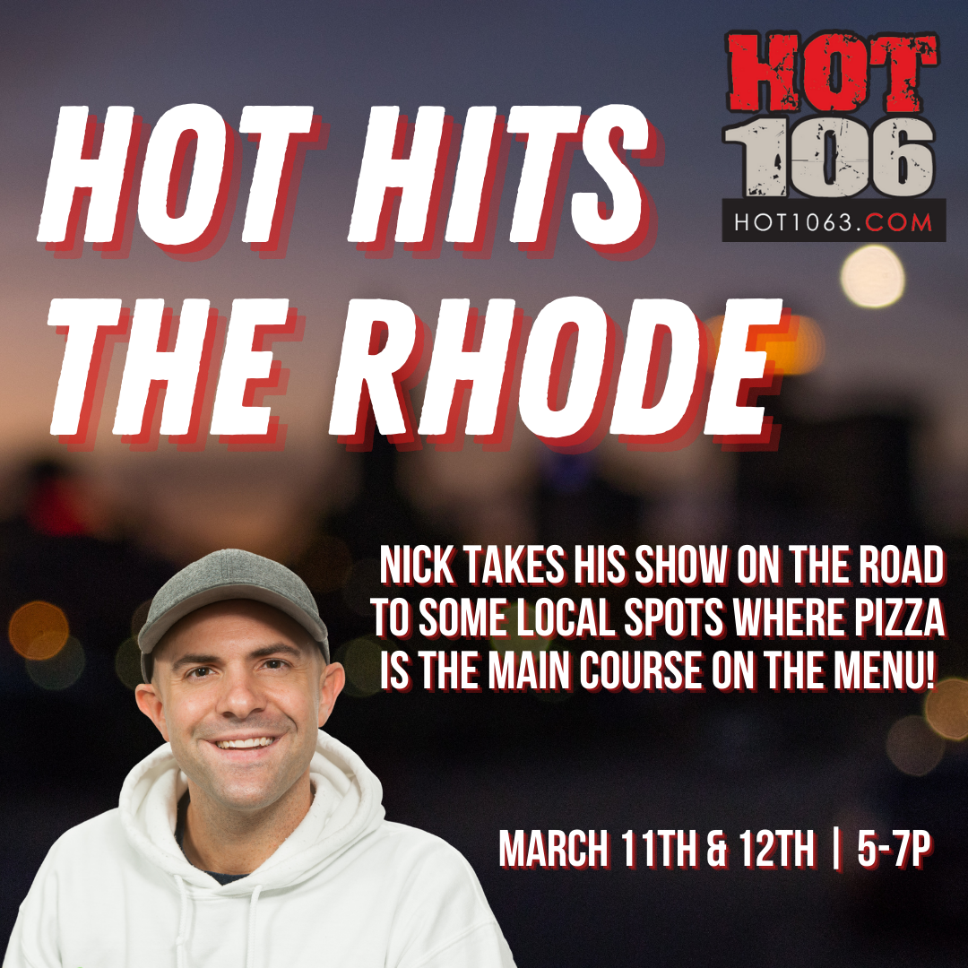 Hot Hits The Rhode with Nick!