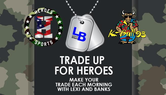 Trade up for Heroes