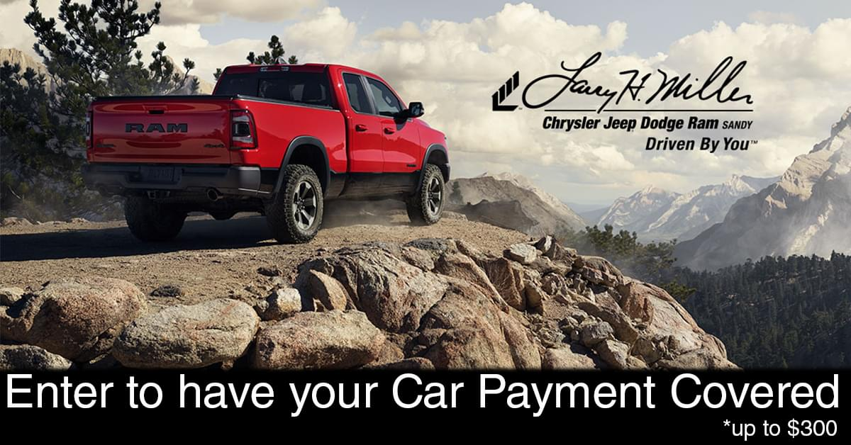 """Larry H. Miller Chrysler Jeep Dodge Ram Wants to """"Cover Your Car Payment For A Month!"""" Contest"""