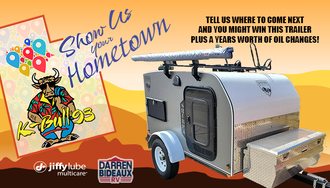 Win a Sherpa Trailer from Darren Bideaux Rv and Oil Changes for a Year from Jiffy Lube