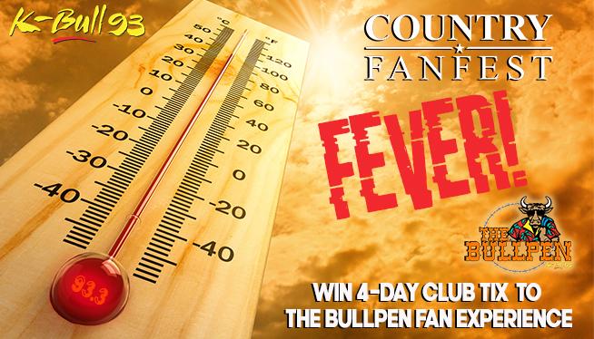 Country Fan Fest Fever – Bull Pen Edition