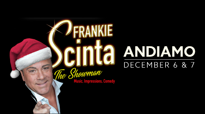 Frankie Scinta's Holiday Show – December 6 & 7